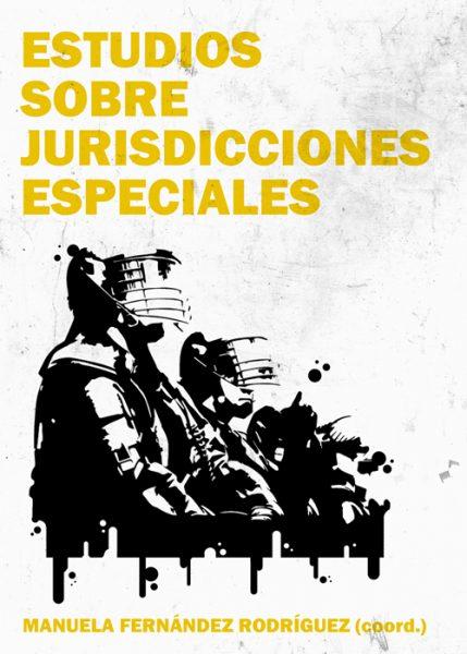Estudios sobre jurisdicciones especiales