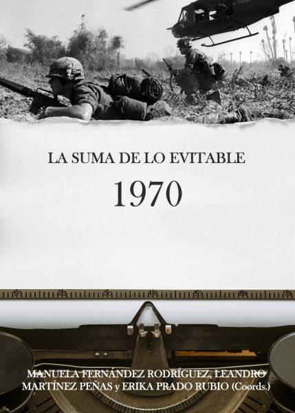 La suma de lo inevitable: 1970