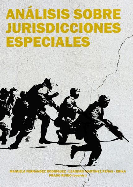 Análisis sobre jurisdicciones especiales