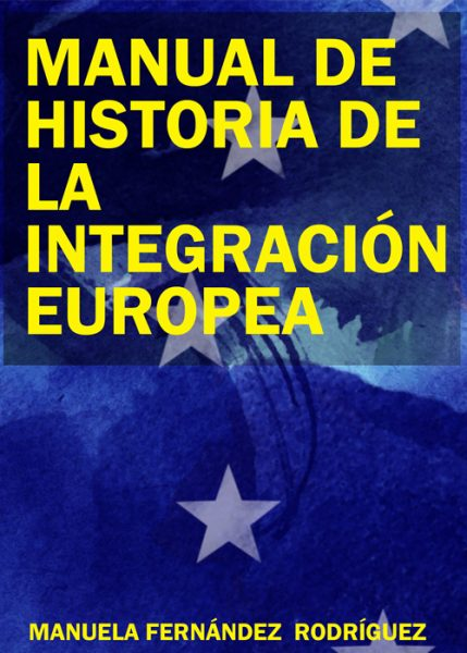 Manual de historia de la integración europea