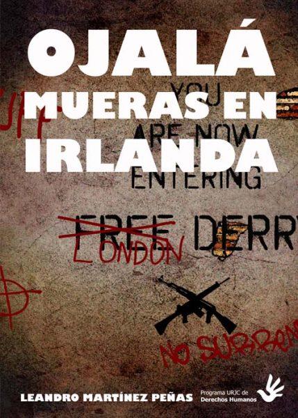 Ojalá mueras en Irlanda