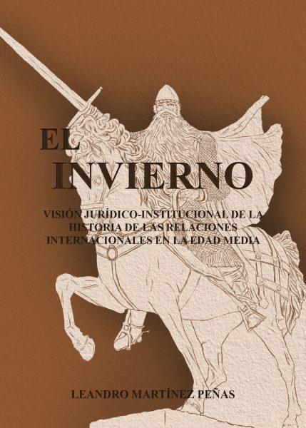 El invierno Visión jurídico-institucional de la Historia de las Relaciones Internacionales en la Edad Media